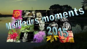 meilleursmoments_2015